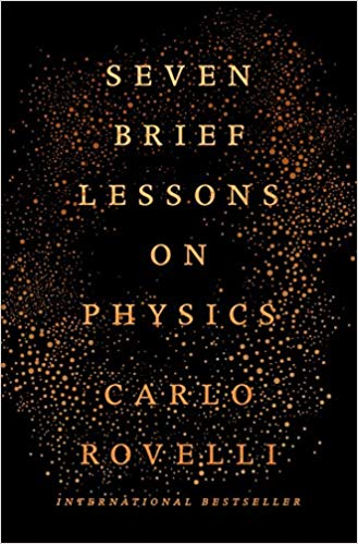 Carnell Simon Rovelli Carlo Segre Erica Seven brief lessons on physics Allen Lane Penguin Books Ltd