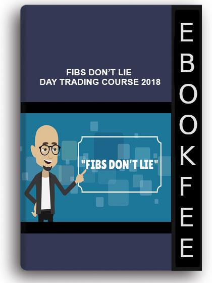 Fibs Don't Lie