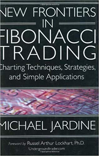 New Frontiers in Fibonacci Trading Charting Techniques Strategies Simple Applications