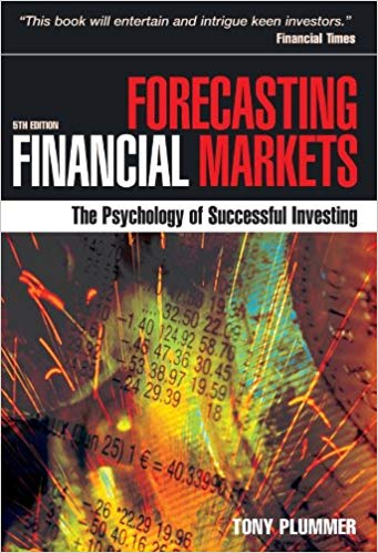 Tony Plummer Forecasting Financial Markets The Psychology of Successful Investing Kogan Page
