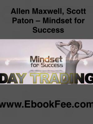 Allen Maxwell Scott Paton – Mindset for Success