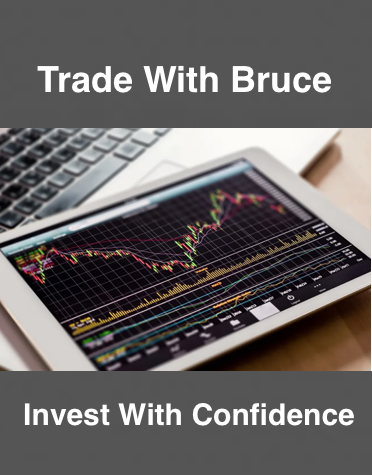 Trade With Bruce – Invest With Confidence