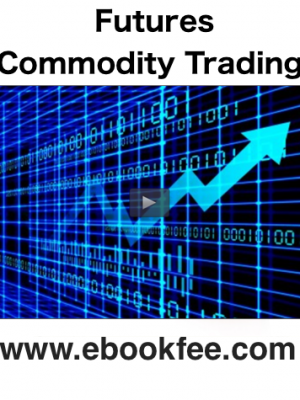 Troy Rushton G Scott Martin Futures Commodity Trading
