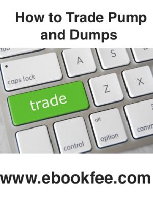 Vladislav Hubar – How to Trade Pump and Dumps