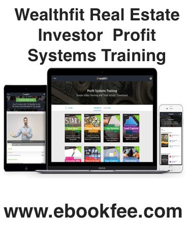Wealthfit Real Estate Investor – Profit Systems Training