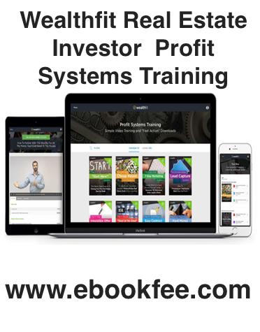 Wealthfit Real Estate Investor – Profit Systems Training