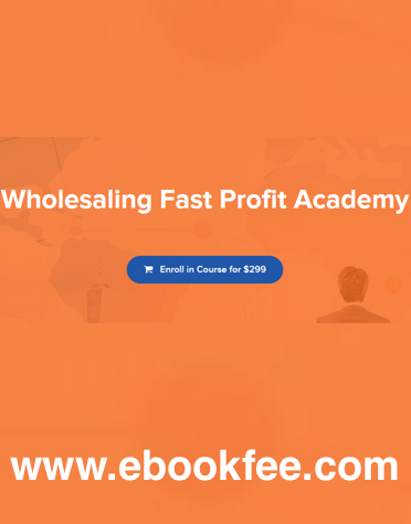 Wholesaling Fast Profit Academy The Young REI