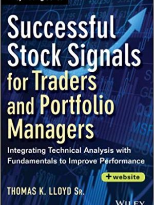 Successful Stock Signals for Traders and Portfolio Managers Website Integrating Technical Analysis with Fundamentals to Improve Performance
