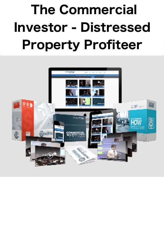 The Commercial Investor Distressed Property Profiteer