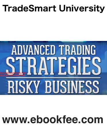 TradeSmart University – Advanced Trading Strategies