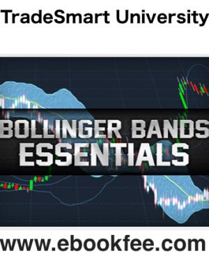 TradeSmart University Bollinger Bands Essentials