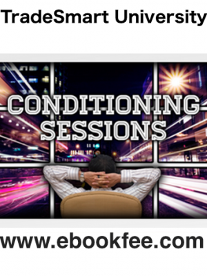 TradeSmart University Conditioning Sessions
