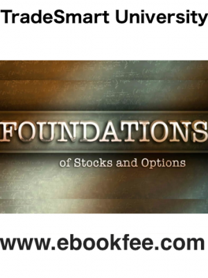 TradeSmart University Foundations Of Stocks And Options