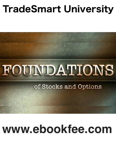 TradeSmart University Foundations Of Stocks And Options