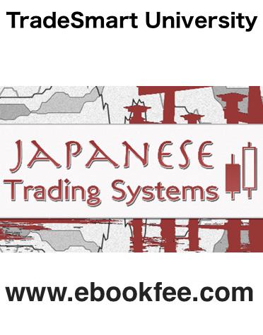 TradeSmart University Japanese Trading Systems