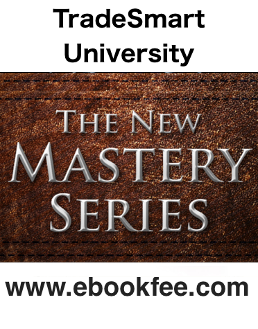 TradeSmart University The New Mastery Series
