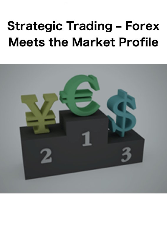 Forex Meets the Market Profile