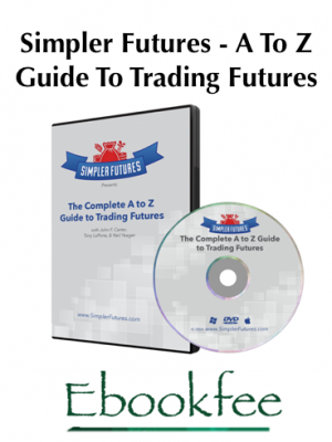 Simpler Futures A To Z Guide To Trading Futures