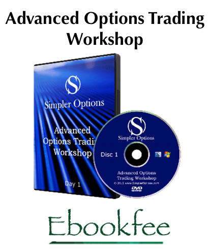 Simpler Options Advanced Options Trading Workshop
