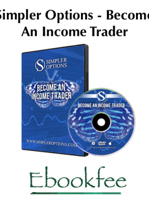 Simpler Options Become An Income Trader