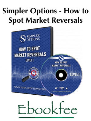 Simpler Options How to Spot Market Reversals