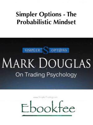 Simpler Options The Probabilistic Mindset