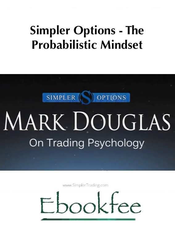 Simpler Options The Probabilistic Mindset