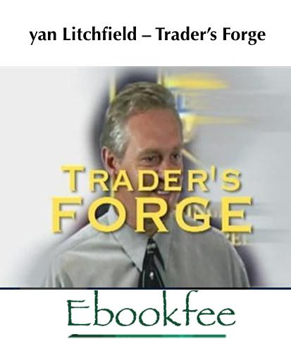 Ryan Litchfield – Trader's Forge jpg