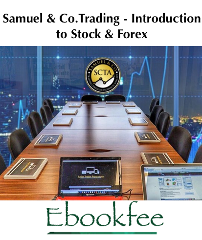 Samuel Co Trading Introduction to Stock Forex