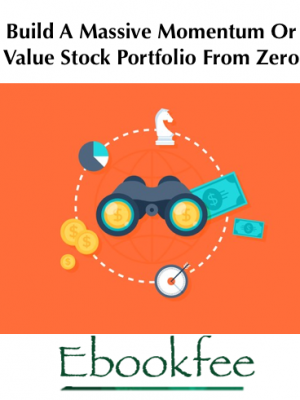 Scott Brown Build A Massive Momentum Or Value Stock Portfolio From Zero