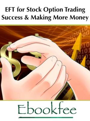 Scott Paton Joan Kaylor EFT for Stock Option Trading Success Making More Money