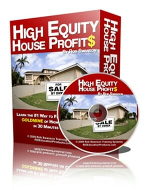 Rob Swanson – High Equity House Profits