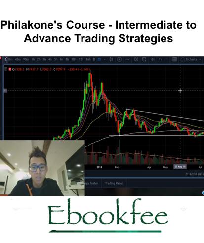 Philakones Course Intermediate to Advance Trading Strategies