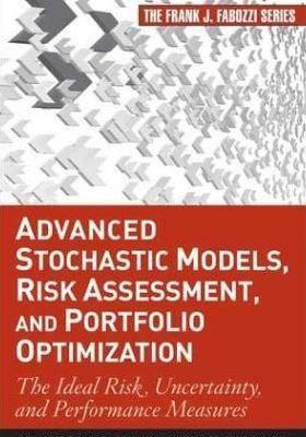 Advanced Stochastic Models Risk Assessment and Portfolio Optimization
