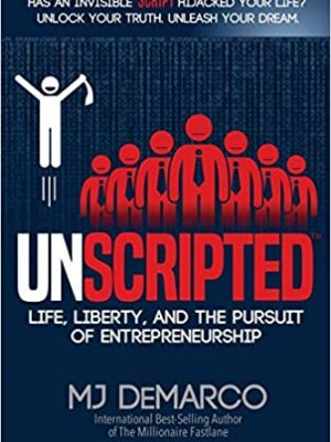 UNSCRIPTED Life Liberty and the Pursuit of Entrepreneurship