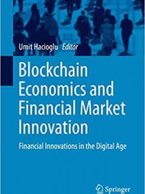 Blockchain Economics and Financial Market Innovation