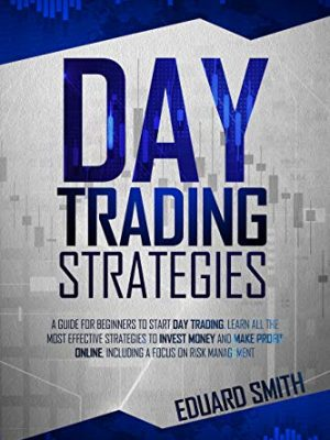 Day Trading Strategies Book One