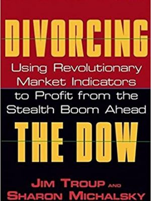Divorcing the Dow