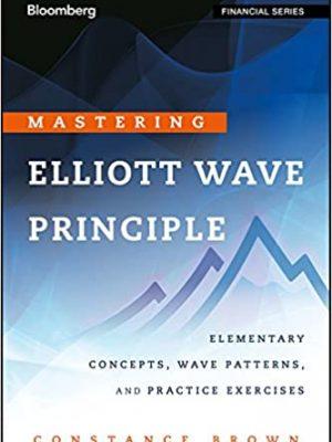 Mastering Elliott Wave Principle