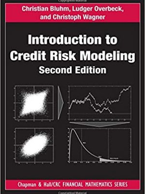 Introduction to Credit Risk Modeling nd Edition