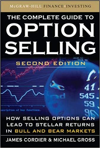 The Complete Guide to Option Selling nd Edition