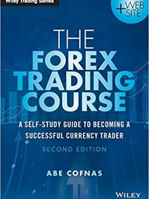 The Forex Trading Course nd Edition